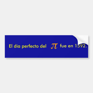 El día perfecto del pi estaba en 1592 pegatina de parachoque