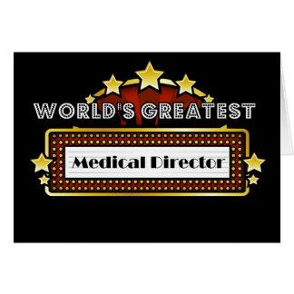 El director médico más grande del mundo felicitaciones