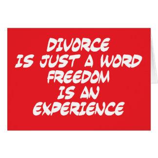 El divorcio es apenas una palabra tarjeta de felicitación