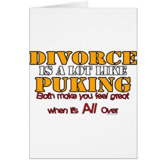 El divorcio es como Puking Tarjeta De Felicitación