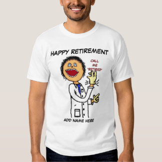 El doctor Retirement Cartoon Camisetas