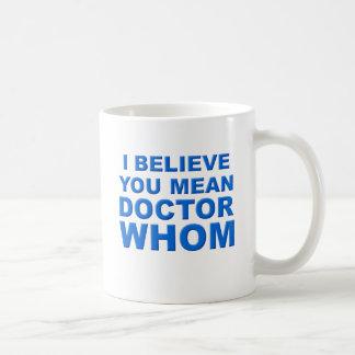 El doctor Whom Funny Mug Taza De Café