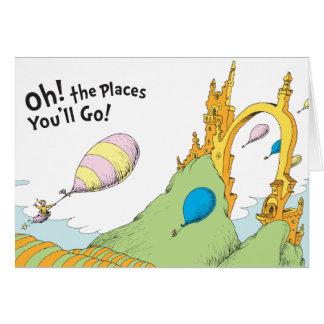 ¡El Dr. Seuss el | oh! ¡Los lugares usted irá! Tarjeta