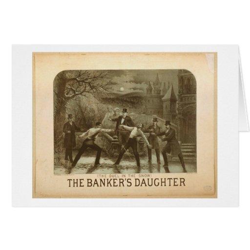 El duelo en la nieve, 'el Daughter del banquero Felicitación