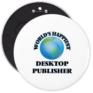El editor de escritorio más feliz del mundo chapa redonda 15 cm