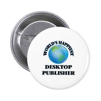 El editor de escritorio más feliz del mundo chapa redonda 5 cm