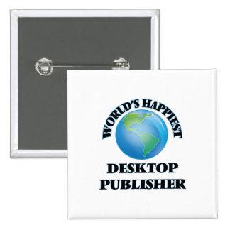 El editor de escritorio más feliz del mundo chapa cuadrada 5 cm