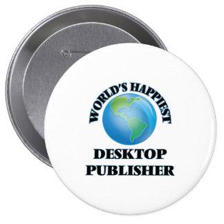 El editor de escritorio más feliz del mundo chapa redonda 10 cm
