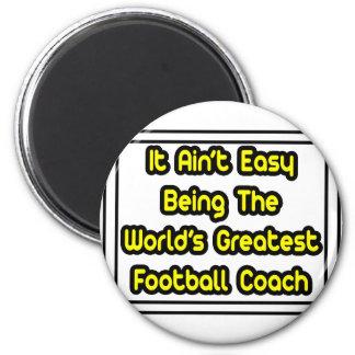 Él el entrenador de fútbol más grande… del mundo f imán