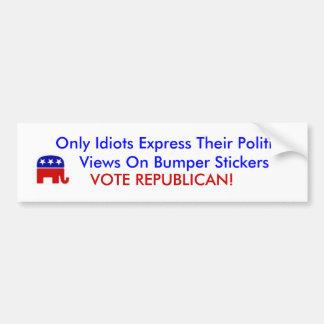 El elefante republicano, solamente idiotas expresa pegatina para coche