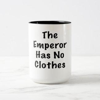 El emperador no tiene ninguna ropa taza de café de dos colores
