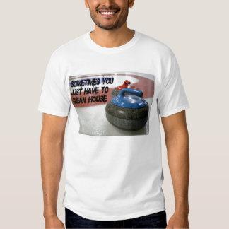 El encresparse - limpie la casa camiseta