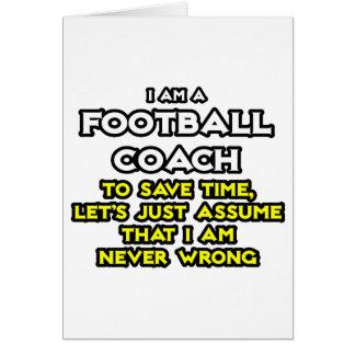 El entrenador de fútbol… asume que nunca soy incor tarjeta