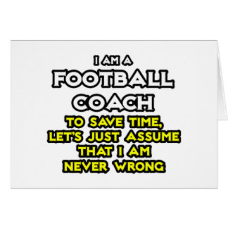 El entrenador de fútbol… asume que nunca soy incor tarjeton