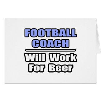 El entrenador de fútbol… funcionará para la cervez tarjeton