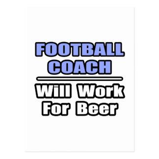 El entrenador de fútbol… funcionará para la cervez postales