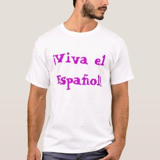 EL Español de Viva Camiseta