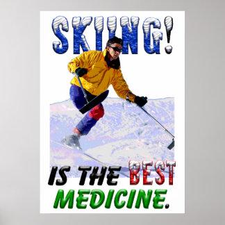 El esquí es la mejor medicina poster
