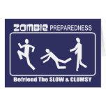 El estado de preparación del zombi Befriend diseño Felicitaciones