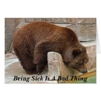 El estar enfermo es una mala cosa tarjeta de felicitación