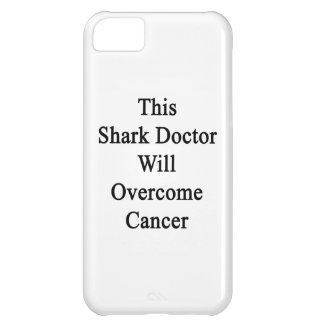 El este doctor Will Overcome Cancer del tiburón