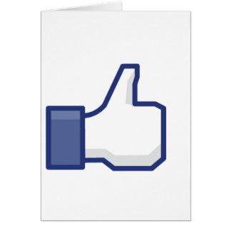el facebook TIENE GUSTO del pulgar para arriba Tarjeta De Felicitación