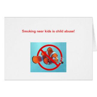 ¡El fumar cerca de niños es pederastia! regalos Tarjeta De Felicitación