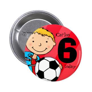El fútbol/el nombre y la edad del fútbol chapa redonda 5 cm
