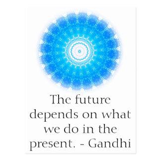 El futuro depende de lo que hacemos en el presente postal