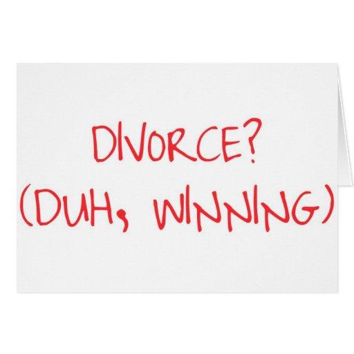¡El ganar del divorcio! Tarjetas