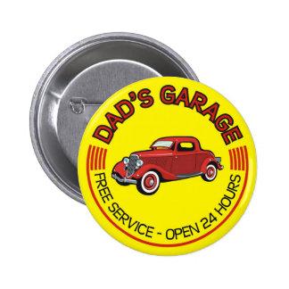 El garaje del papá para el padre que tiene taller  chapa redonda 5 cm