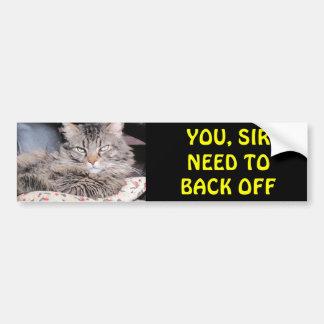 El gato de parachoques dice, que usted sir Need To Pegatina Para Coche