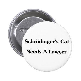 El gato de Schrodinger necesita a un abogado Chapa Redonda 5 Cm