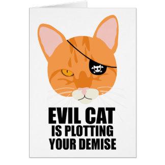 El gato malvado está trazando su fallecimiento tarjeta de felicitación