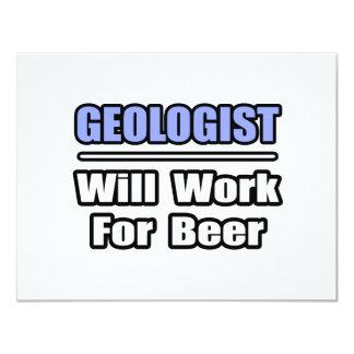 El geólogo… trabajará para la cerveza invitación 10,8 x 13,9 cm