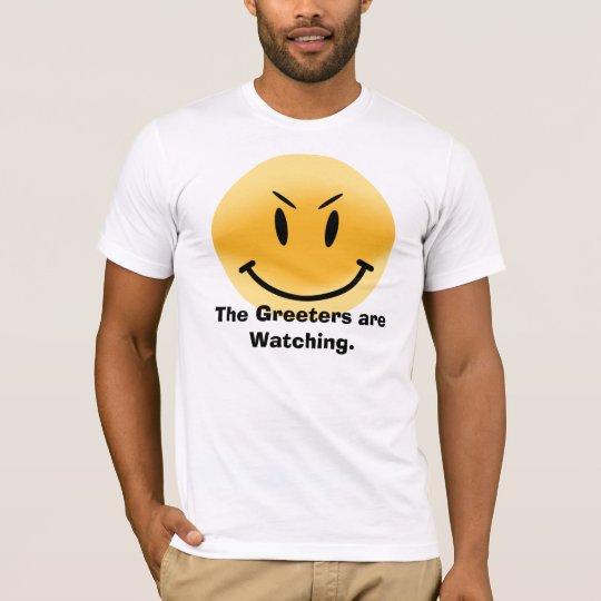 El Greeters está mirando Camiseta