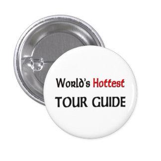 El guía turístico más caliente del mundo chapa redonda de 2,5 cm