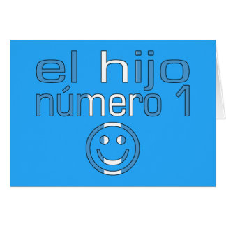 EL Hijo Número 1 - hijo del número 1 en guatemalte Felicitaciones