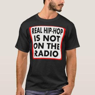 El hip-hop real no está en la radio -- Camiseta