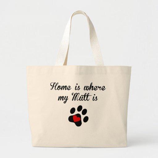 El hogar es donde está mi Mutt Bolsas De Mano