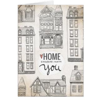 El hogar es dondequiera que esté con usted tarjeta de felicitación