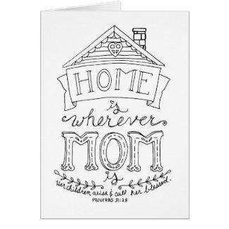El hogar es dondequiera que la mamá sea tarjeta de