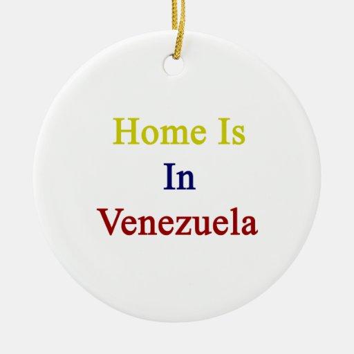 El hogar está en Venezuela Adornos