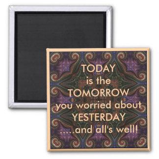 El hoy es la mañana que dice el imán del