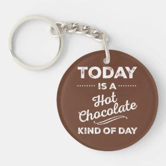 El hoy es una clase del chocolate caliente de día llaveros