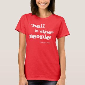 El infierno es la otra camisa de la gente