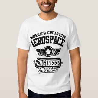 El ingeniero aeroespacial más grande del mundo camiseta
