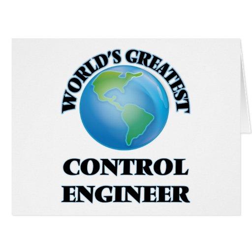 El ingeniero del control más grande del mundo felicitaciones