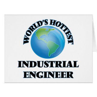 El ingeniero industrial más caliente del mundo tarjeta de felicitación grande