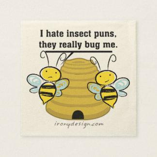 El insecto hace juegos de palabras me fastidia servilleta de papel
